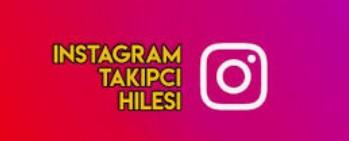 %100 Gerçek Instagram Takipçi Hilesi