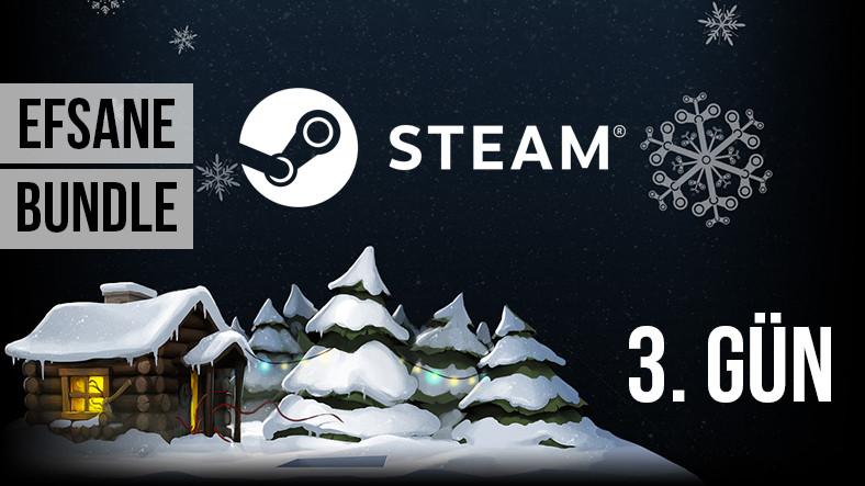 Steam'da 3.gün efsane oyunları listeledik!