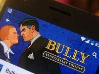 Bully artık Android ve iOS üzerinden indirilebilecek